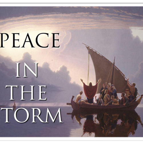 """""""PEACE IN THE STORM"""" - A Meditative Psalm and Prophetic Song of the Lord"""