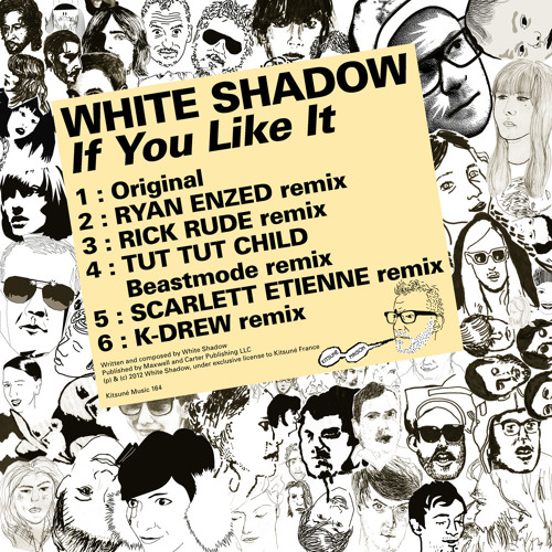 White Shadow - If You Like It (Scarlett Etienne remix) - Kitsuné