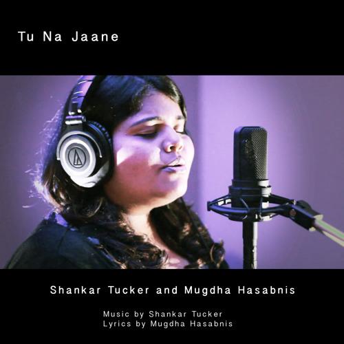 Tu Na Jaane - Mugdha Hasabnis & Shankar Tucker (The Shruti Box)