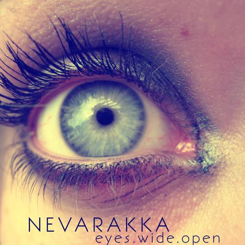 Nevarakka - Eyes Wide Open-2