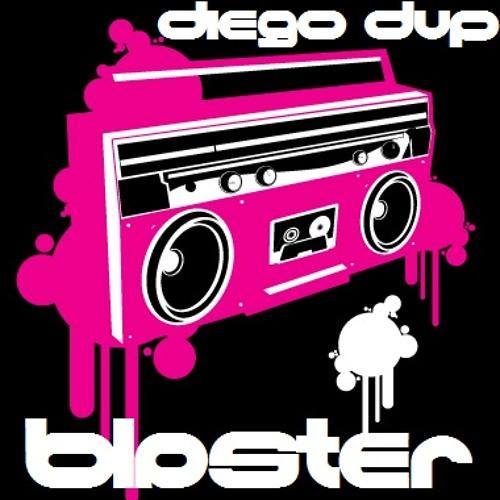 Diego Dup - Blaster (Original Mix) Master