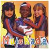 A Mulekada - Foi De Brincadeira