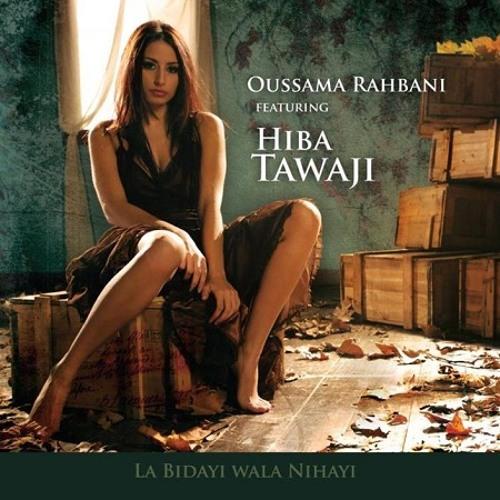 Hiba Tawaji - La Bedayi Wala Nehayi  هبه طوجي - لا بداية و لا نهاية