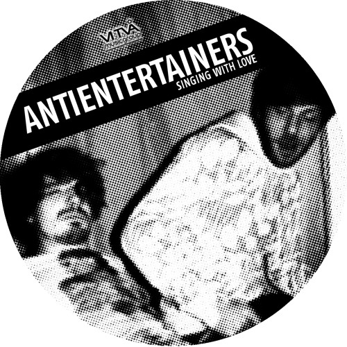 Antientertainers - Singing With Love E.P.