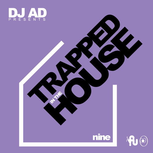 Trapped In Da House Vol.9