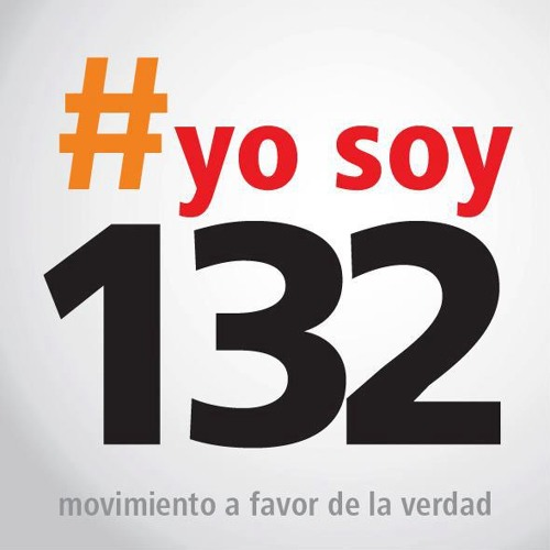 #Yo Soy 132, the Mexican Campaign & Argentina's Dirty War (Lp6012012)