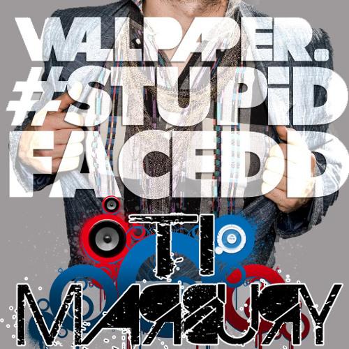Stupidfacedd (TIMarbury Remix)