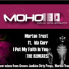 Morten Trust, Ida Corr - I Put My Faith In You (GJs Prime Time Filth Mix) preview