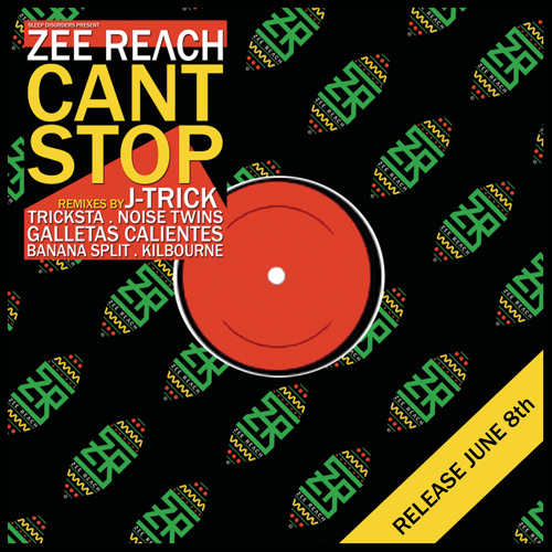 """Zee Reach Can't Stop"" Ep - Sleediz Records SLDZ 09 - Teaser hosted by Tricksta"
