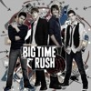 Big Time Rush-Big Night