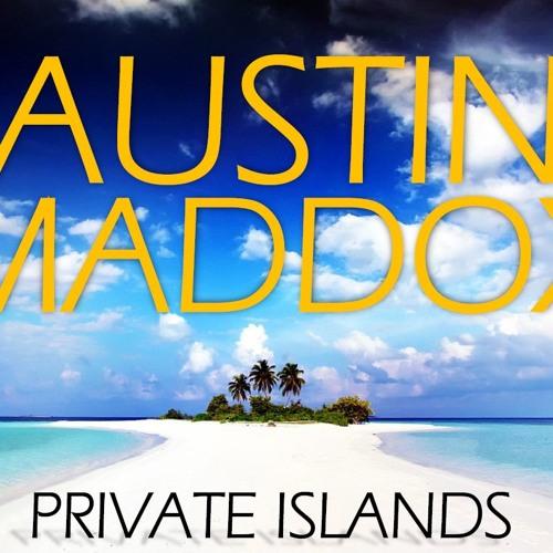 Austin Maddox - Private Islands (Original Mix) FREE DL
