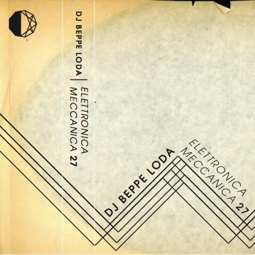 Beppe Loda - Elettronica Meccanica 27 (b-side)