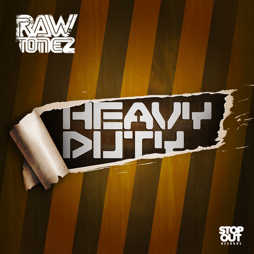 Raw-Tonez - Heavy Duty