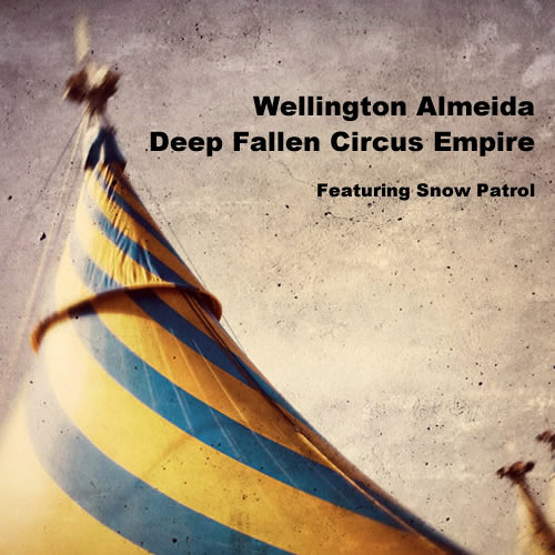 Deep Fallen Circus Empire feat. Snow Patrol