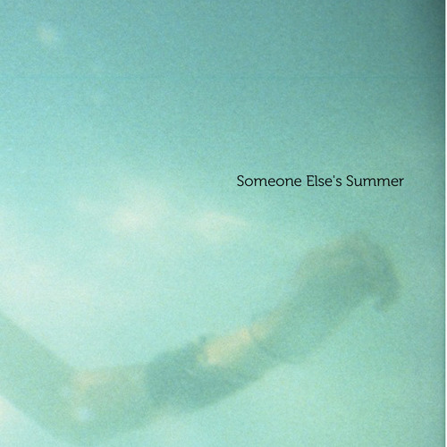 Someone Else's Summer by Andrew Weathers