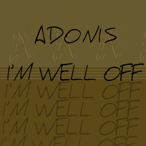 Adonis - I'm Well Off
