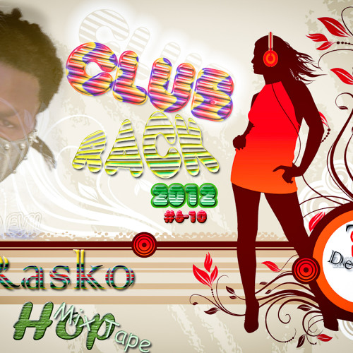ZJ Rasko - Hip Hop Club Rack Mix Tape 2012 (2nd Intro 01of 08 part)