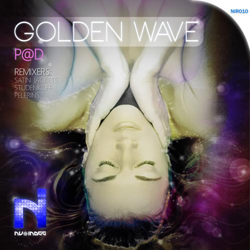 P@D - Golden Wave (Satin Jackets Remix) Out Now