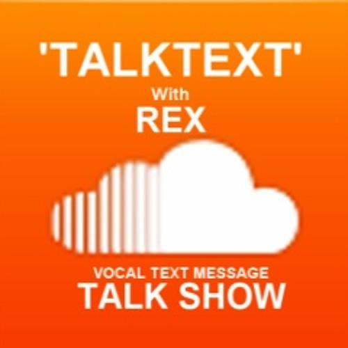 TALKTEXT with REX- Guest Kellie Levans