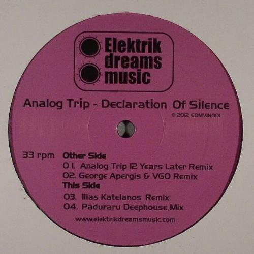 Analog Trip - Declaration Of Silence ( Ilias Katelanos Remix)
