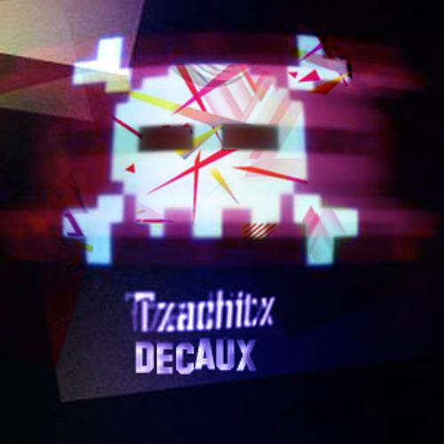 Decaux - Tzachitx (OLD NAME IS Hardbasser)