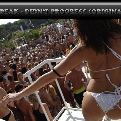 DJ CLUBEAK -  DIDIN'T PROGRESS (ORIGINAL MIX)