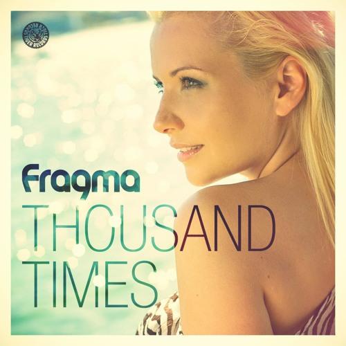 Fragma - Thousand Times (Marc Lime & K Bastian Remix)