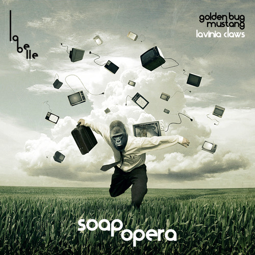 Golden Bug & Mustang (feat. Lavinia Claws)- Soap Opera