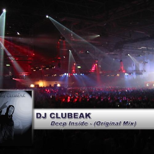 DJ CLUBEAK - DEEP INSIDE (ORIGINAL MIX)