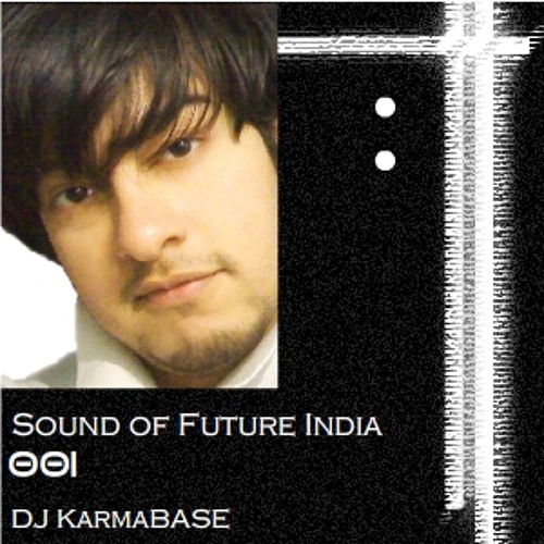 Sound Of Future India 001 Theme - Kaustav Deejay Lahiri