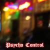 Psycho Control (N.Y. Version)