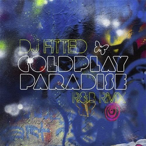 Paradise - (DJ FITTED   R&B Rmx)