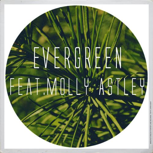 Evergreen Feat. Molly Astley