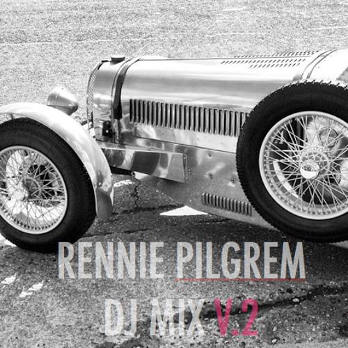Rennie Pilgrem DJ Mix V2