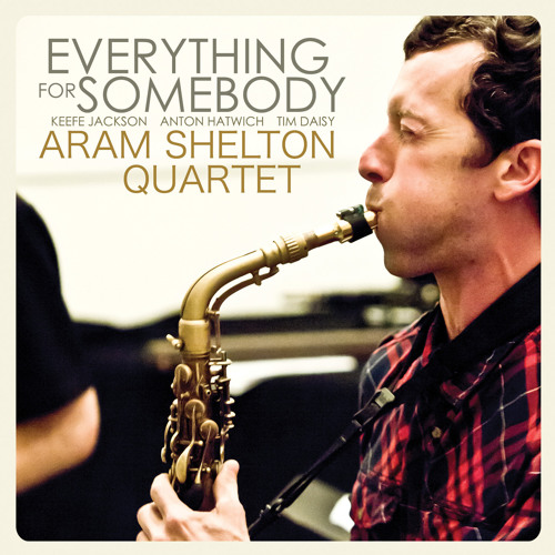 Aram Shelton Quartet: Anticipation