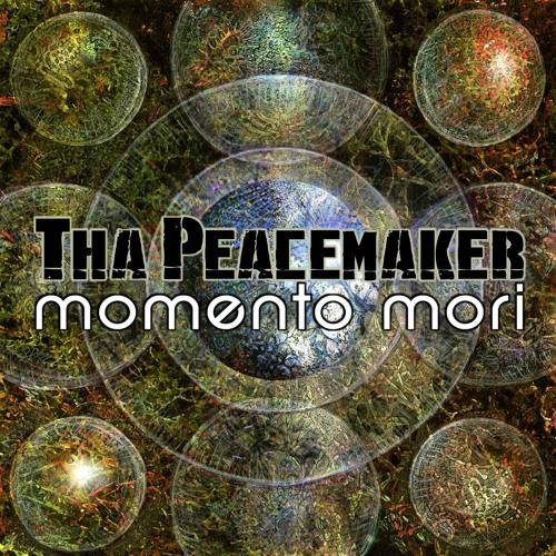 Momento Mori - Tha Peacmaker (EP CLIP)