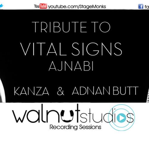 Vital Signs- Ajnabi - Kanza - adnan - HD audio