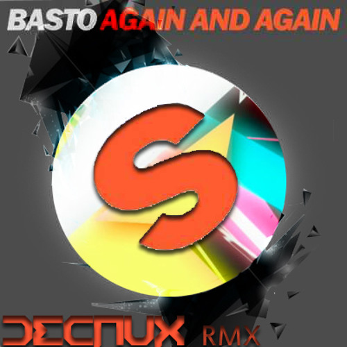 Basto - Again And Again (Decaux remix)