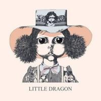 Little Dragon - Twice