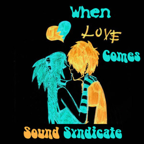 When Love Comes-PREVIEW-Sound Syndicate
