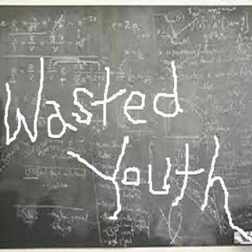 Wasted Youth (newer mix)