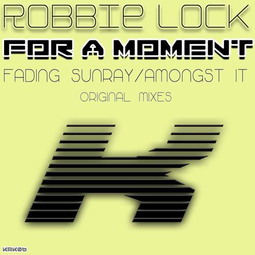Robbie Lock - Amongst It (Original Mix) - PREVIEW