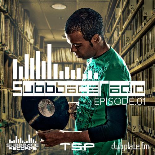SubbbaceRadio-Dubplate.fm Episode 01 (Dstruct.O/TSP) Dubstep/Drumstep Mix