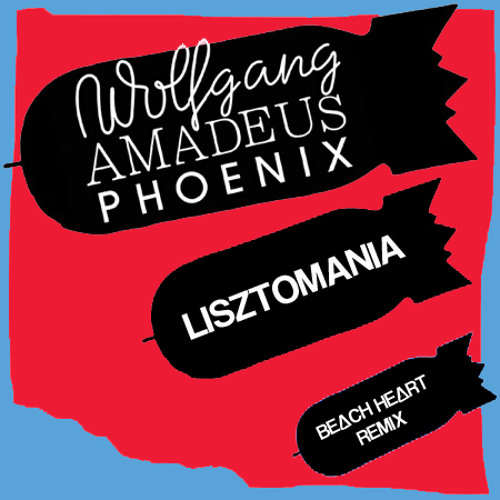 Lisztomania (Beach Heart Remix)