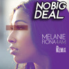 Melanie Fiona - 4 AM (No Big Deal Remix)