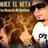 Mike El Beta - La Nena de Mi Sueños
