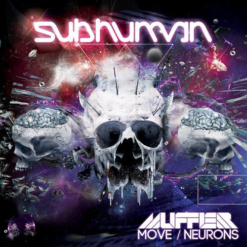 Muffler - Neurons (Gent and Jawns Remix)