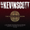 Live at The Righteous Room 2011 (FULL MIX)