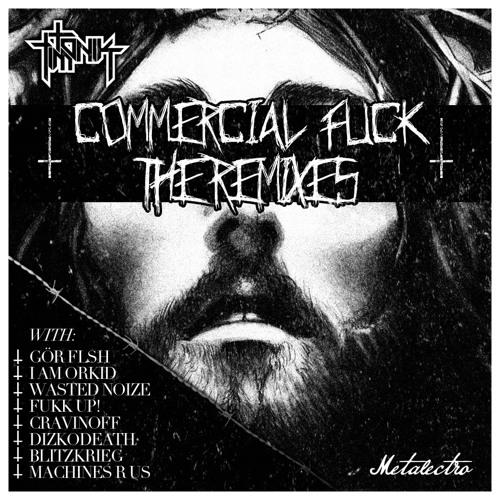 Tim Tonik - Commercial Fuck (Blitzkrieg Remix) Out now Metalectro
