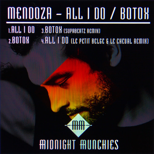 All I Do / Botox - out NOW on Midnight Munchies